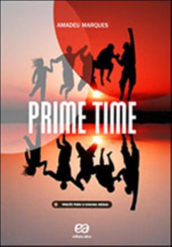 Prime Time Vol Unico 2ª Ed 2011 Saraiva