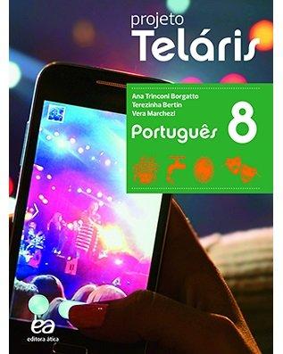 Projeto Telaris Portugues 8º Ano 2ª Ed 2015 Saraiva