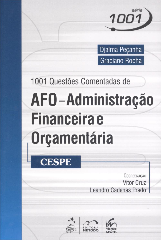 1001 Questoes Comentadas De Afo Administracao Financeira E