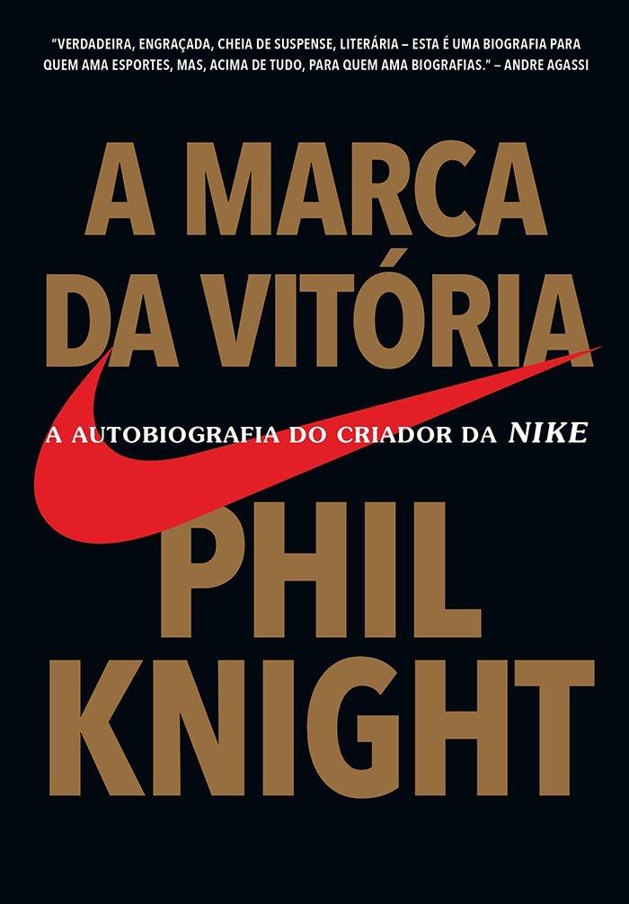 Forzado En general salchicha  A Marca da Vitória - A Autobiografia do Criador da Nike - Saraiva