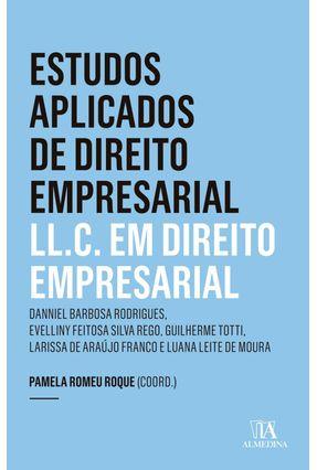 Estudos Aplicados De Direito Empresarial L.LC Em Direito Empresarial - Ano 5 - 1ª Ed. 2019 - Roque,Pamela Romeu | Tagrny.org