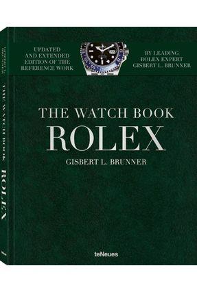 The Watch Book Rolex - New, Extended Edition - Brunner,Gisbert   Hoshan.org