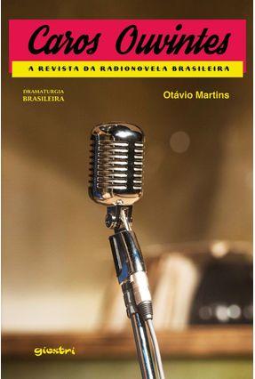Caros Ouvintes - Martins,Otávio | Tagrny.org