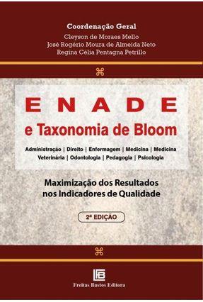 Enade e Taxonomia De Bloom - 2ª Ed. 2019 - Mello,Cleyson de Moraes Neto,José Rogério Moura De Almeida Petrillo,Regina Célia Pentagna | Tagrny.org
