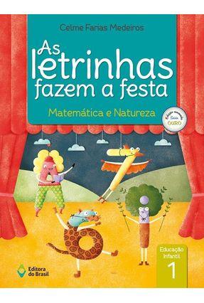 Usado - As Letrinhas Fazem A Festa - Matemática E Natureza - Ensino Fundamental I - 1º Ano