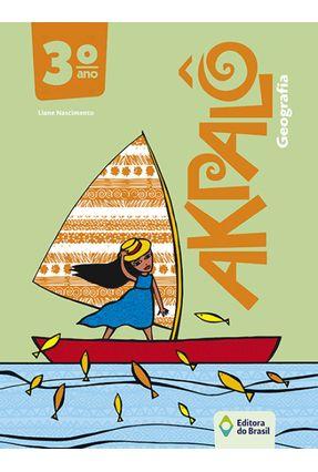 Akpalô - Geografia - 3º Ano - 3ª Ed. 2015 - Liane Nascimento   Hoshan.org