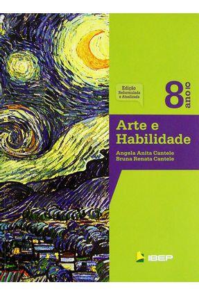 Usado - Arte e Habilidade - 8º Ano - Ed. Reformulada e Atualizada