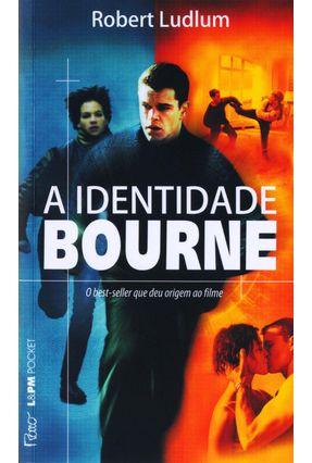 A Identidade Bourne - Ludlum,Robert | Hoshan.org