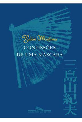 Confissões de uma Máscara - Mishima,Yukio   Hoshan.org