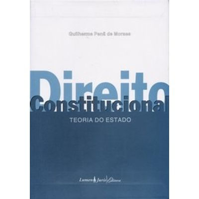 Direito Constitucional - Teoria do Estado - Vol. 2
