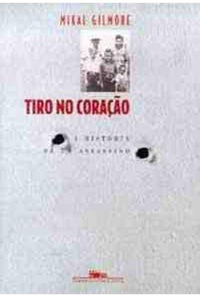Tiro no Coracao - A Historia de um Assassino