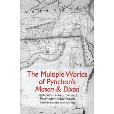 The Multiple Worlds of Pynchon's Mason & Dixon
