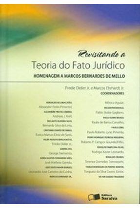 Usado - Revisitando a Teoria do Fato Jurídico - Homenagem a Marcos Bernardes de Mello