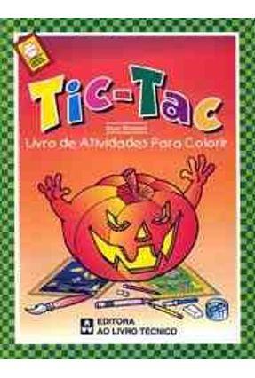 Tic-Tac - Livro de Atividades P/ Colorir Difi
