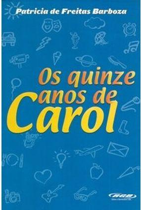 Os Quinze Anos de Carol