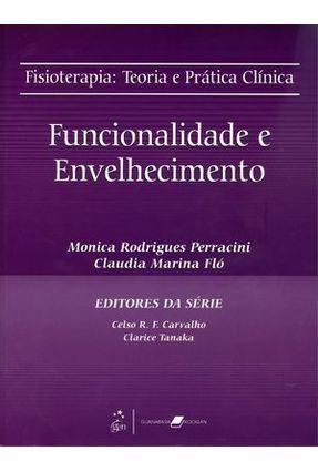 Usado - Fisioterapia - Teoria e Prática Clínica Funcionalidade e Envelhecimento
