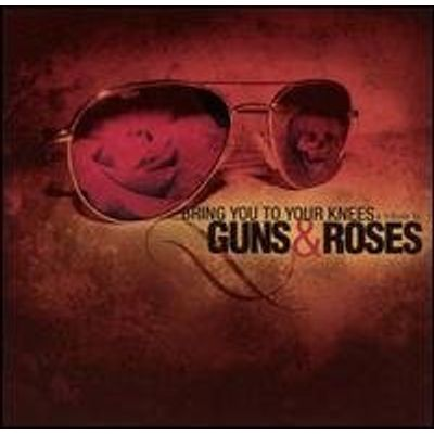 GUNS N ROSES TRIBUTE: BRING YOU TO YOUR KNEES / VA