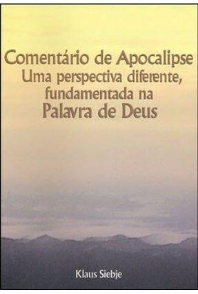 Comentário De Apocalipse - Siebje,Klaus   Hoshan.org