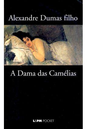 A Dama das Camélias - Dumas Filho,Alexandre | Tagrny.org