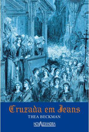 Cruzada Em Jeans - Beckman,Thea pdf epub
