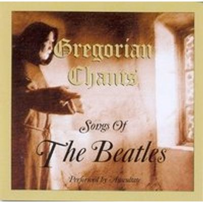 Songs of the Beatles - Gregorian Chants