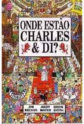 Onde Estao Charles e Di ?