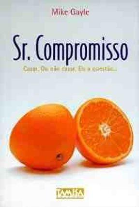 Sr. Compromisso