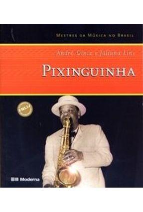 Pixinguinha - Col. Mestres da Música no Brasil - Diniz,André Lins, Juliana | Tagrny.org