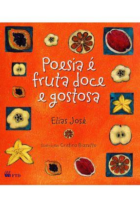Poesia É Fruta Doce e Gostosa - Série Arca de Noé