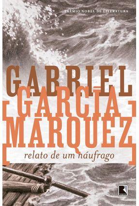 Relato de um Náufrago - Márquez,Gabriel García | Hoshan.org