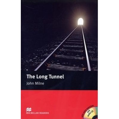 The Long Tunnel - Audio CD Included - Macmillan Readers