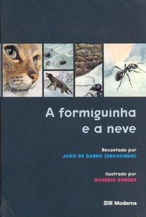 A Formiguinha e a Neve Clássicos Infantis Brochura - Barro,Joao Barro,Joao | Nisrs.org