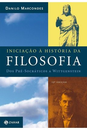 Edição antiga - Iniciação À História da Filosofia - Marcondes,Danilo pdf epub