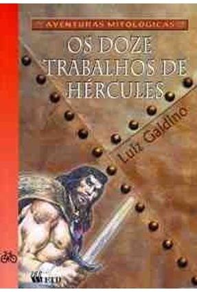 Os Doze Trabalhos de Hércules - Col. Aventuras Mitológicas - Galdino,Luiz pdf epub