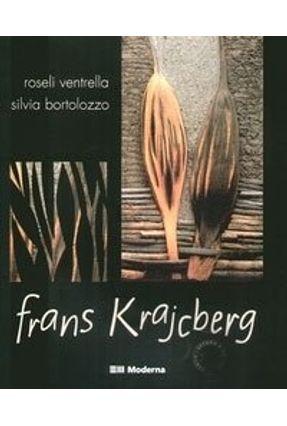 Frans Krajcberg - Col. Arte e Contexto - Ventrella,Roseli pdf epub