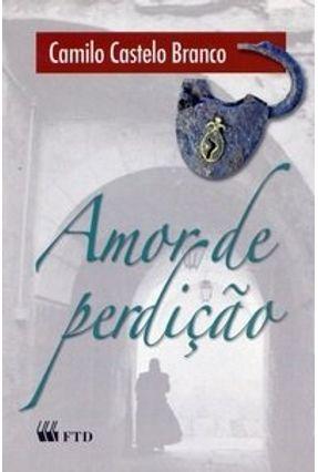 Amor de Perdição - Col. Grandes Leituras - Branco,Camilo Castelo pdf epub