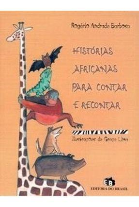 Histórias Africanas para Contar e Recontar - Barbosa,Rogério Andrade pdf epub