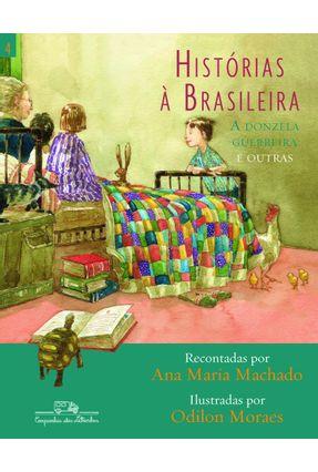 Histórias À Brasileira - Vol. 4 - Machado,Ana Maria | Hoshan.org