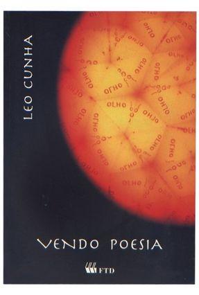 Vendo Poesia - Col. No Meio do Caminho - Cunha,Leo | Tagrny.org
