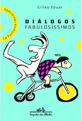 Diálogos Fabulosíssimos - Eduar,Gilles pdf epub
