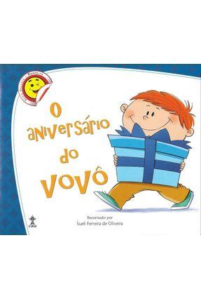 O Aniversário Do Vovô - Série Valores - Oliveira,Sueli Ferreira de   Nisrs.org