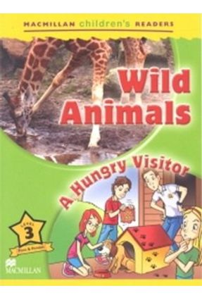 Wild Animals / A Hungry Visitor - Macmillan Children's Readers - Macmillan | Hoshan.org