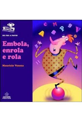Embola, Enrola e Rola - Veneza,Mauricio   Hoshan.org