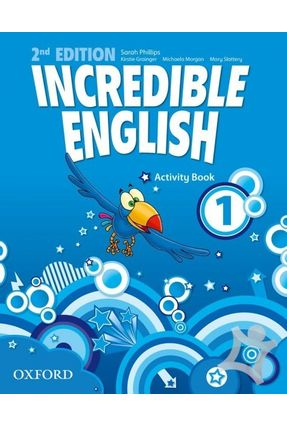 Incredible English 1 - Activity Book - New Edition - Morgan,Michaela Phillips,Sarah Grainger,Kiesrtie | Tagrny.org