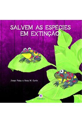 Salvem As Espécies Em Extinção! - Palau,Josep Curto,Rosa M. pdf epub