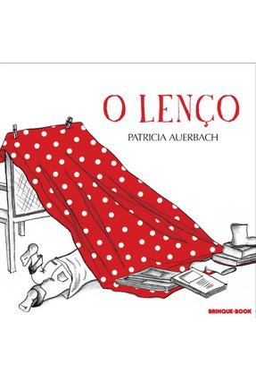 O Lenço - Auerbach,Patricia Auerbach,Patricia pdf epub