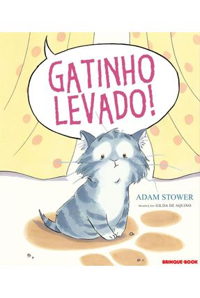 Gatinho Levado! - Stower,Adam pdf epub