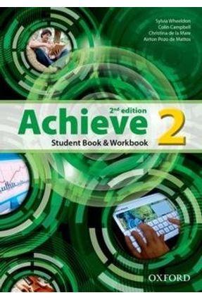 Achieve - Student Book And Workbook - Level 2 - 2ª Ed. - Oxford,Editora   Hoshan.org