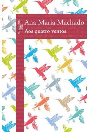 Aos Quatro Ventos - Vol. 2 - Machado,Ana Maria | Tagrny.org