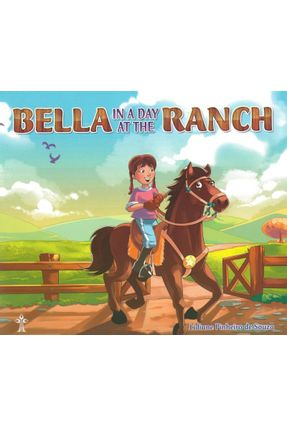 Bella In Day At The Ranch - Souza,Lidiane Pinheiro De | Nisrs.org
